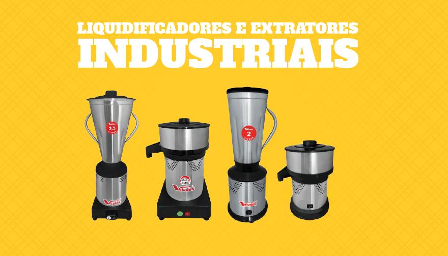 Liquidificadores e extratores industriais